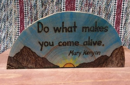 do what makes you come alive